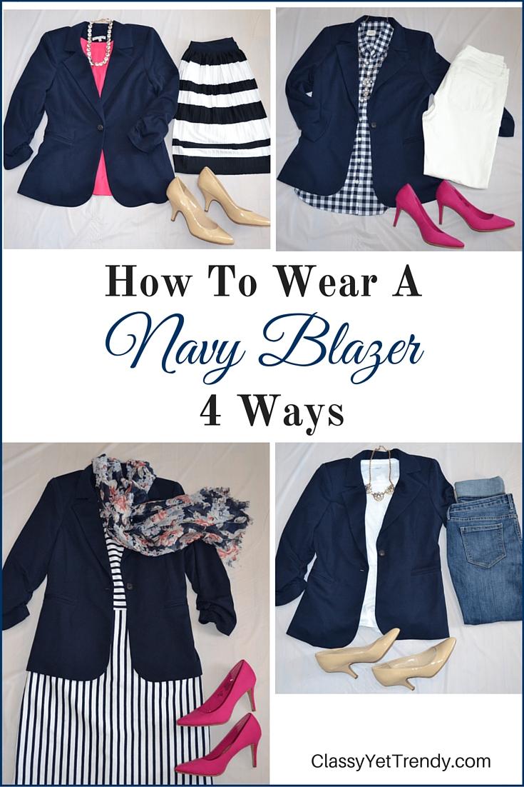 How To Wear a Navy Blazer 4 Ways