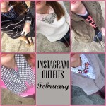 Instagram Outfits: February