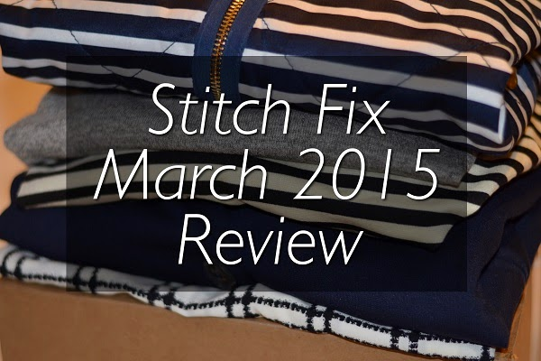 Stitch Fix Review #1: March 2015