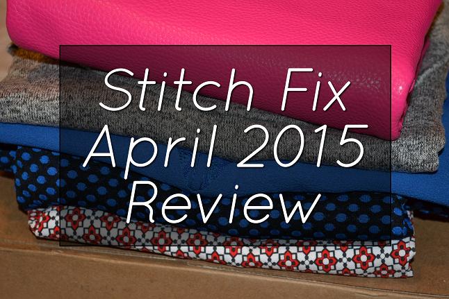 Stitch Fix Review #2: April 2015