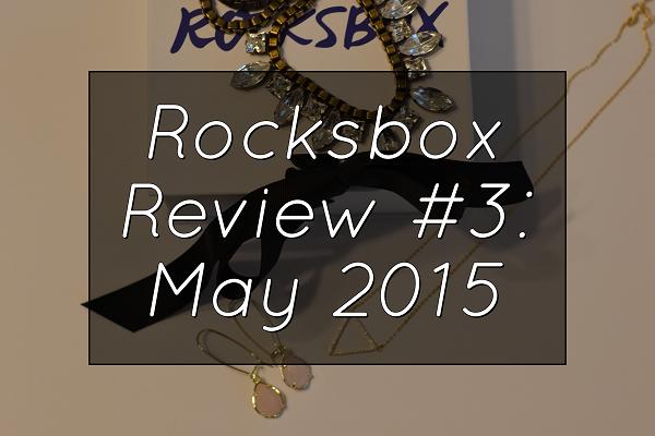 Mix It Up Friday #14: Rocksbox Review #3 May 2015