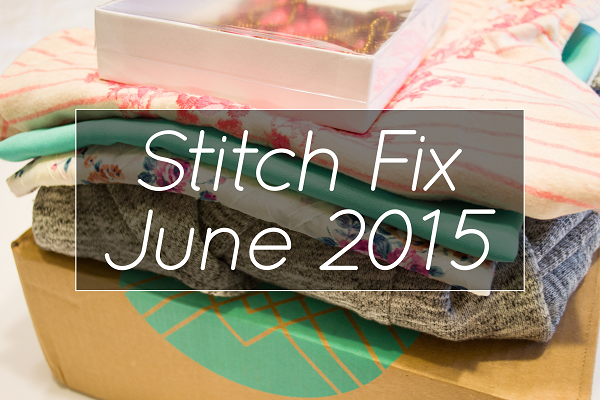 Mix It Up Friday #17: Stitch Fix Review #4 – June 2015