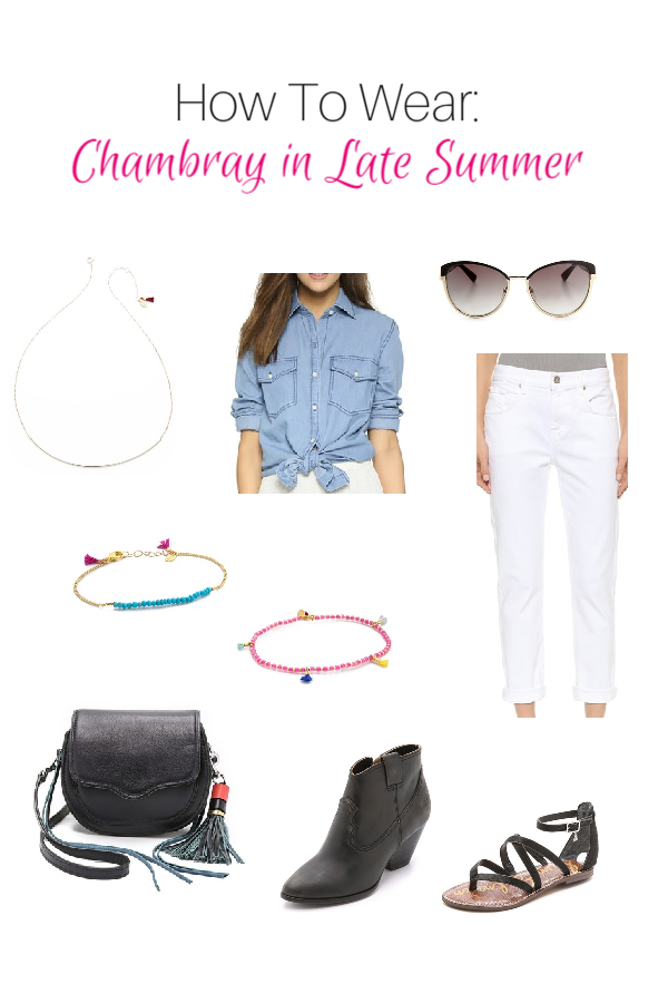 How To Wear: Chambray in Late Summer