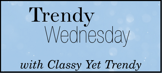 Trendy Wednesday Link-up #36: A Busy Week