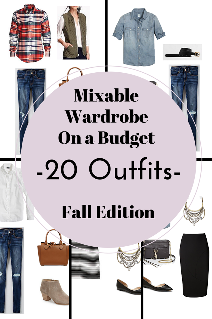 Create a Mixable Wardrobe On a Budget Series: 20 Outfits – Fall Edition