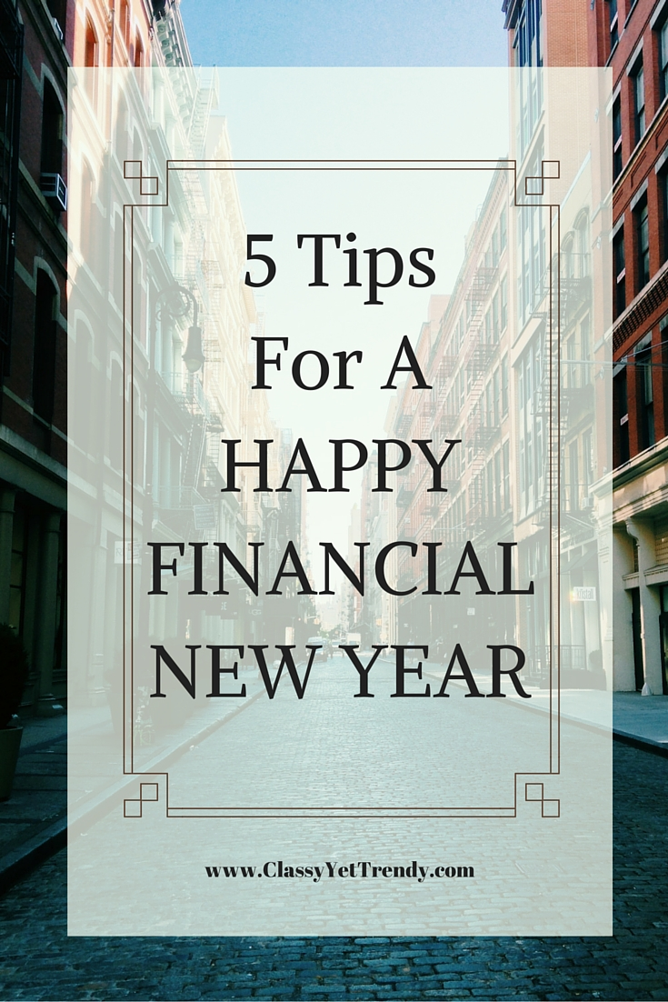 5 Tips For A Happy Financial New Year