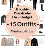Create a Mixable Wardrobe On a Budget Series: 15 Outfits – Winter Edition