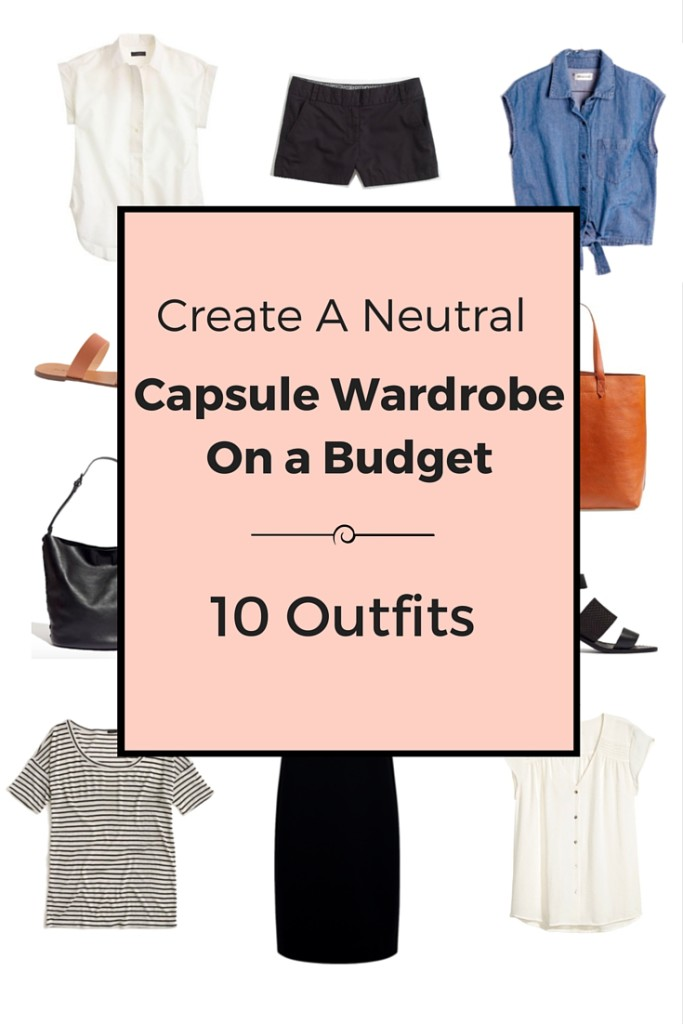 Create A Neutral Capsule Wardrobe On a Budget