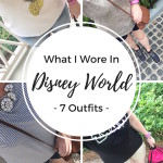 What I Wore In Disney World (Trendy Wednesday Link-up #76)