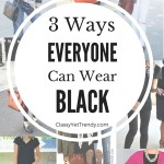 3 Ways Everyone Can Wear Black
