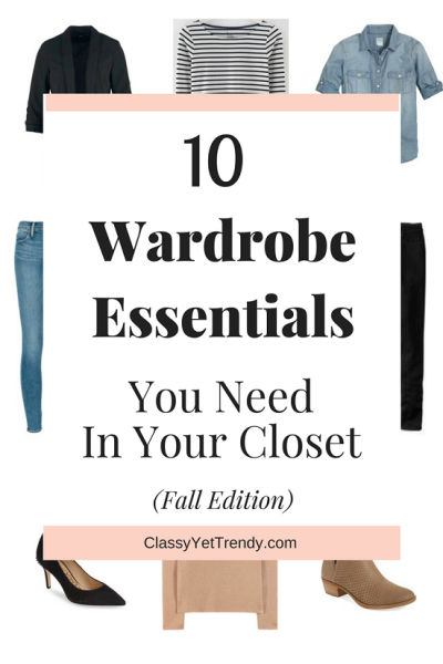 10 Wardrobe Essentials You Need In Your Closet - fall edition