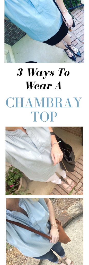 3 Ways To Wear A Chambray Top