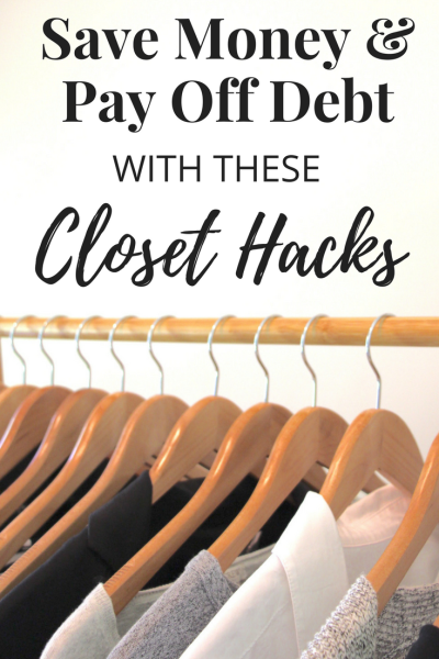 Save Money Pay Off Debt Closet Hacks
