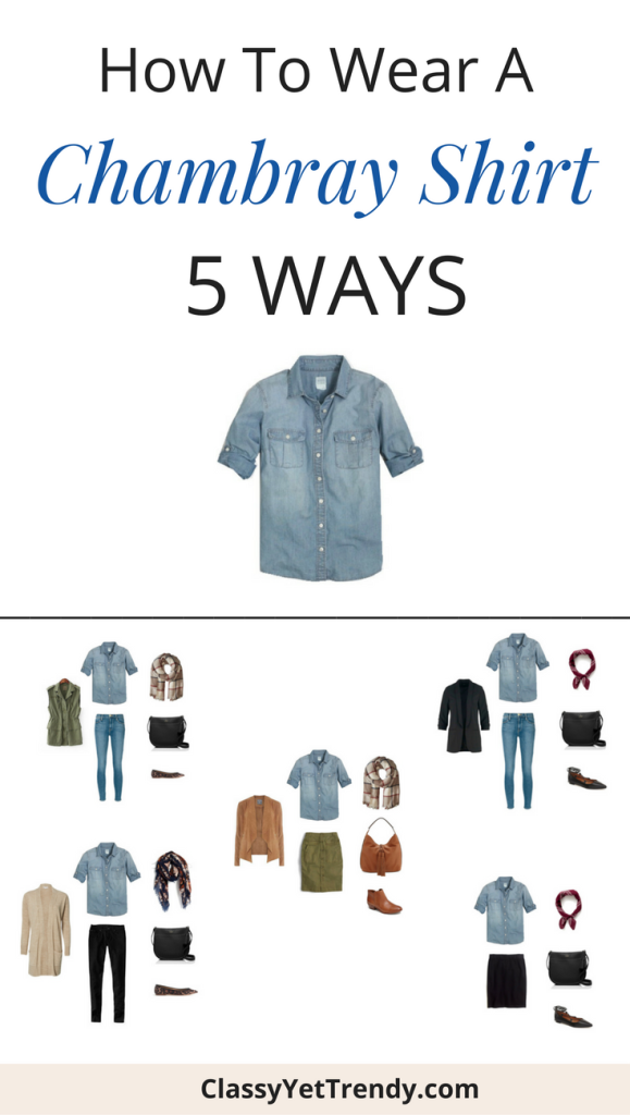 how to wear a chambray shirt 5 ways