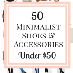 50 Minimalist Shoes & Accessories Under $50