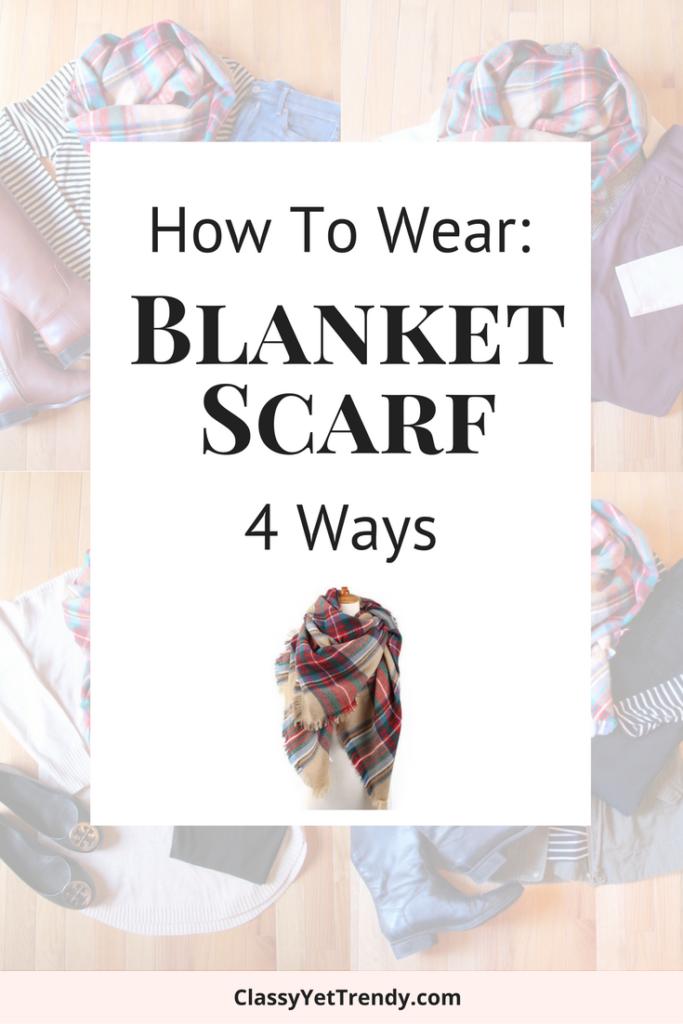 How To Wear a Blanket Scarf 4 Ways