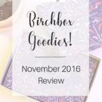 Birchbox Goodies!
