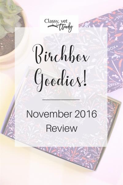Birchbox Goodies! November 2016 Birchbox Review