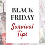 Black Friday Survival Tips