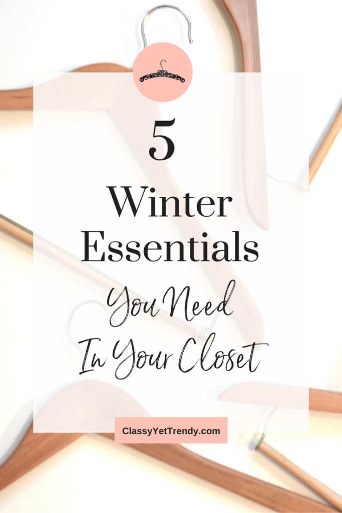 Winter Essentials You Need In Your Closet