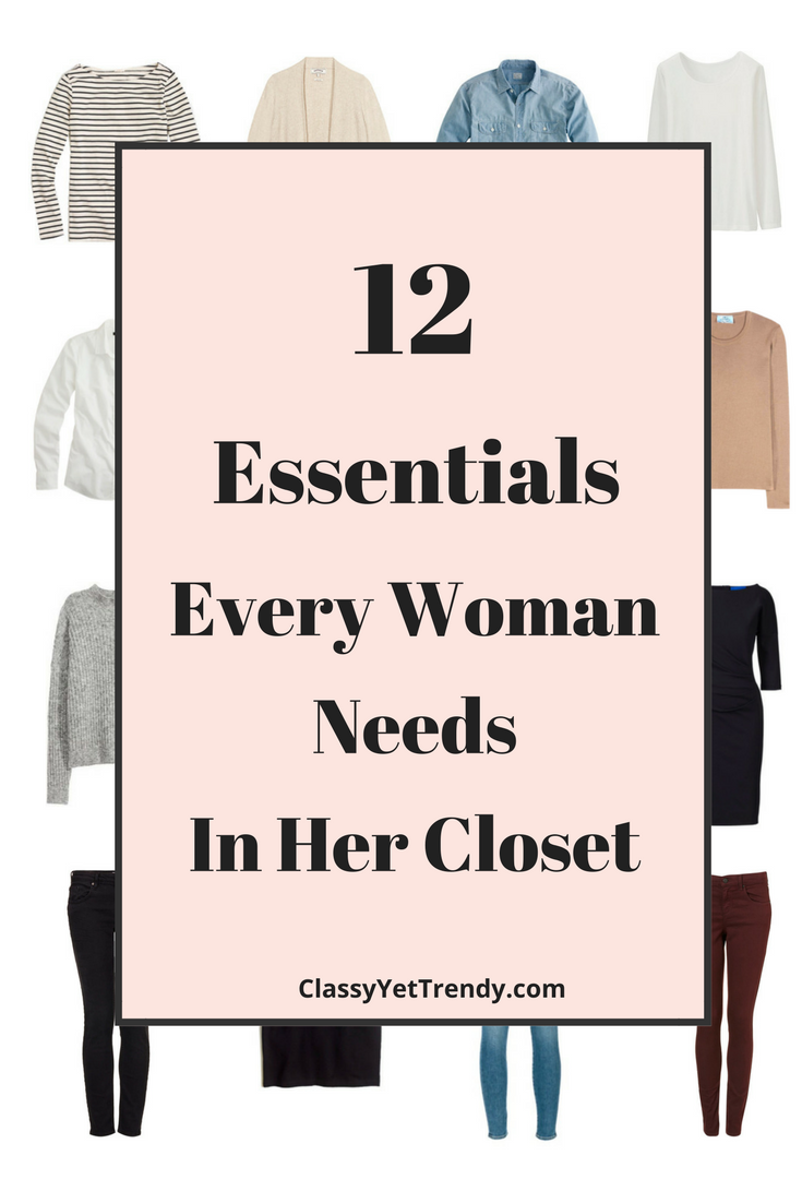 12 Essentials Every Woman Needs In Her Closet