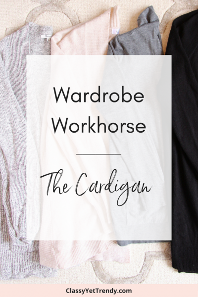 Wardrobe Workhorse: The Cardigan (Trendy Wednesday Link-up #105)