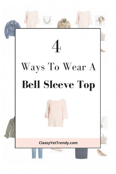 4 Ways To Wear a Bell Sleeve Top
