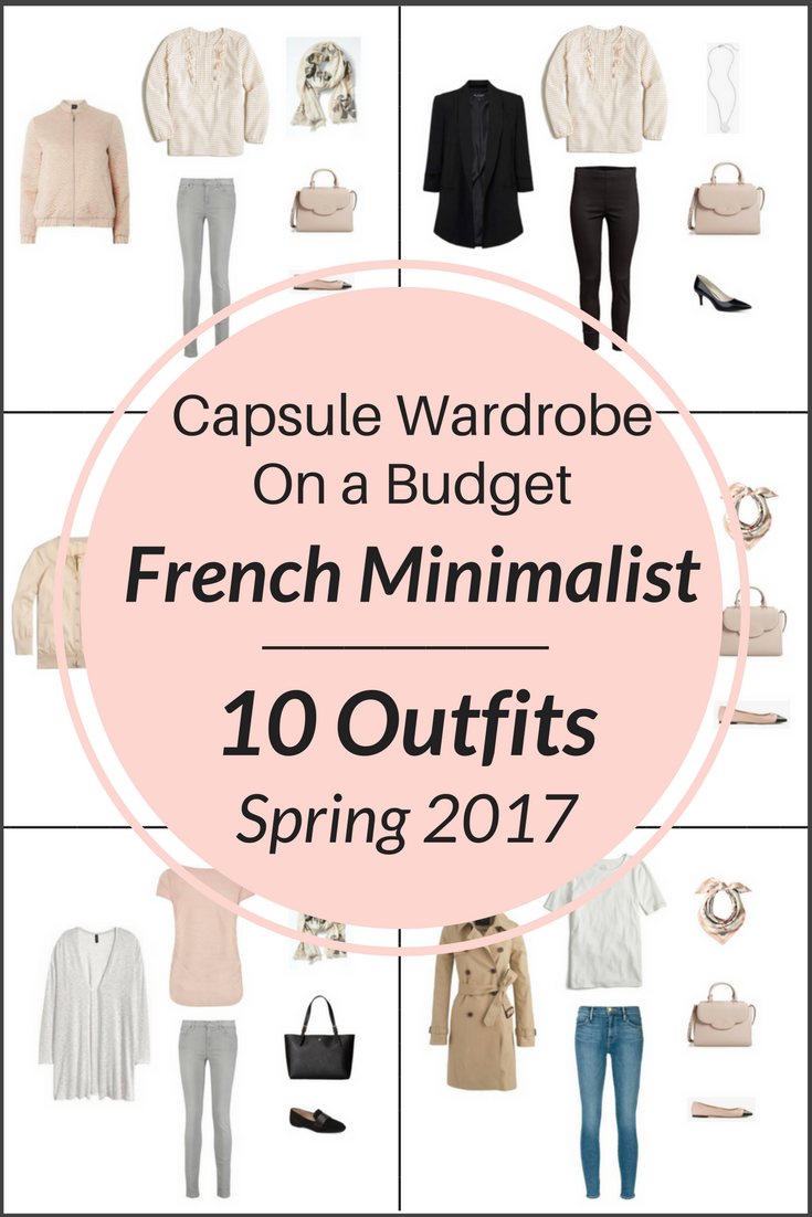 French Minimalist Capsule Wardrobe On a Budget- 10 Spring Outfits