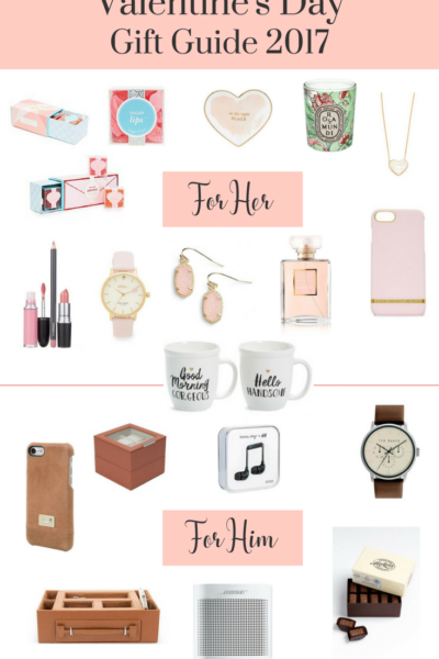 Valentine Gift Guide 2017 For Her and Him