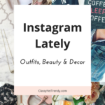 Instagram Lately (Trendy Wednesday Link-up #114)