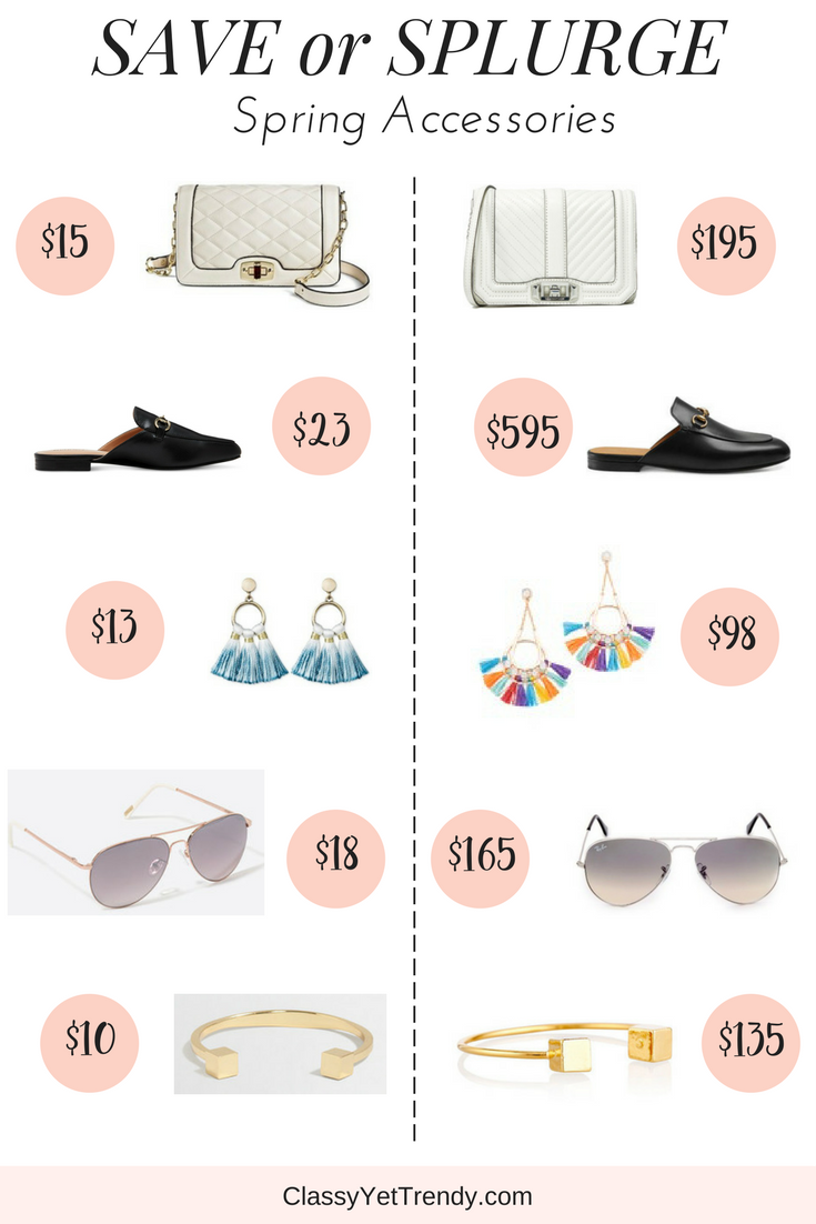 Save or Splurge- Spring Accessories