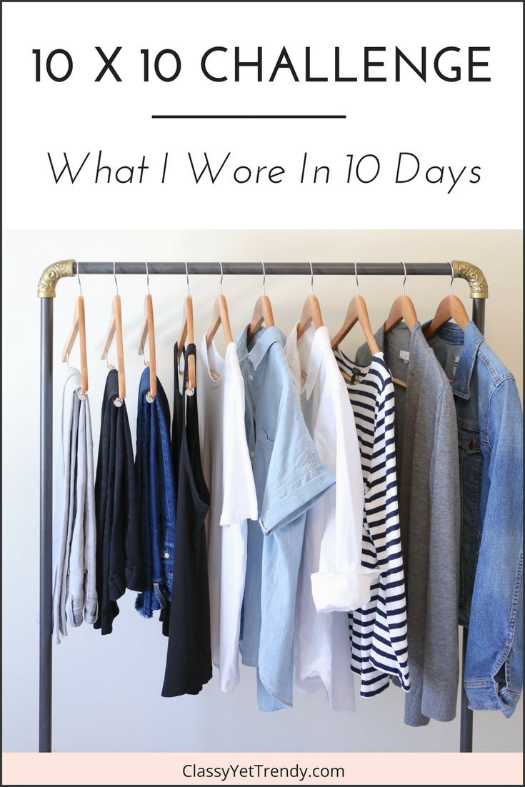 10x10 Challenge- What I Wore In 10 Days