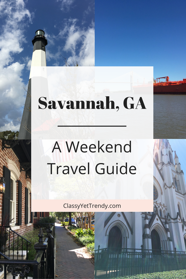 A Weekend in Savannah- A Travel Guide