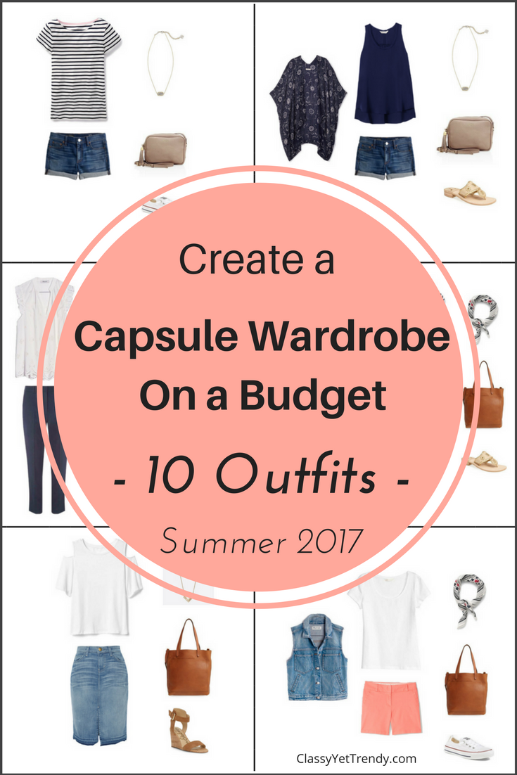 Essential Summer 2017 Capsule Wardrobe On a Budget- 10 Summer Outfits