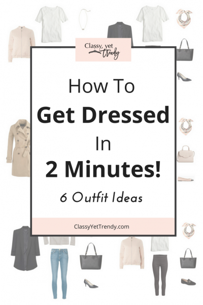 How To Get Dressed In 2 Minutes- 6 Outfit Ideas