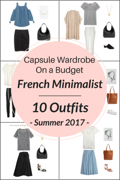 Create a French Minimalist Capsule Wardrobe On a Budget- 10 Summer Outfits