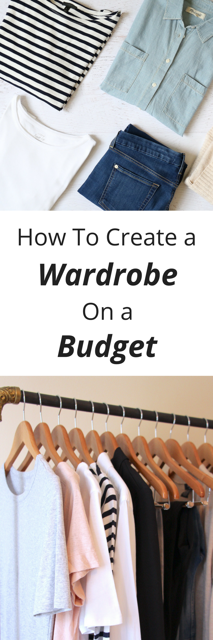 How To Create a Wardrobe On a Budget