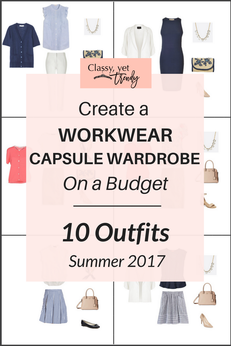 Summer Workwear Wardrobe For Women 2019: Create A Workwear Capsule Wardrobe On A Budget: 10 Summer
