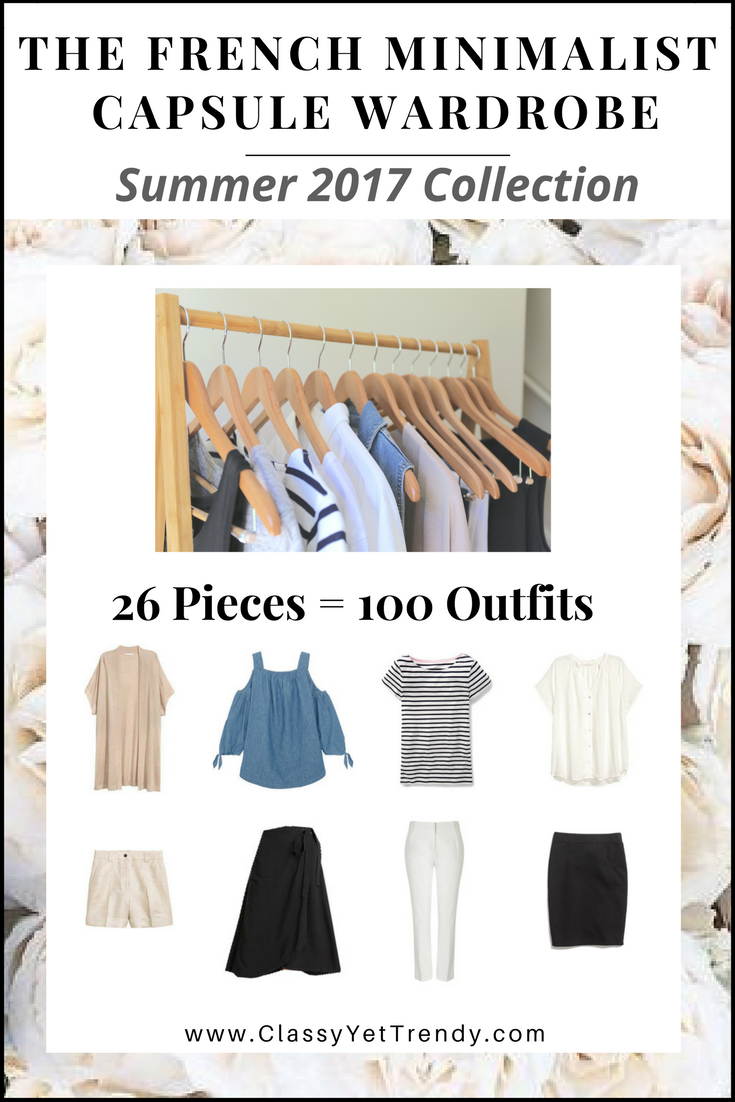 The French Minimalist Capsule Wardrobe: Summer 2017 Collection  Classy Yet  Trendy