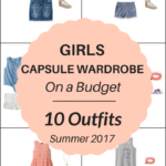 Create a Girl's Capsule Wardrobe On a Budget: 10 Summer Outfits