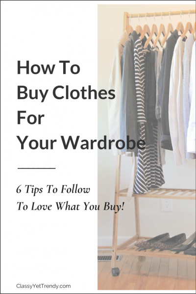 How To Buy Clothes For Your Wardrobe