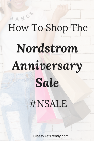 How To Shop The Nordstrom Anniversary Sale #NSALE