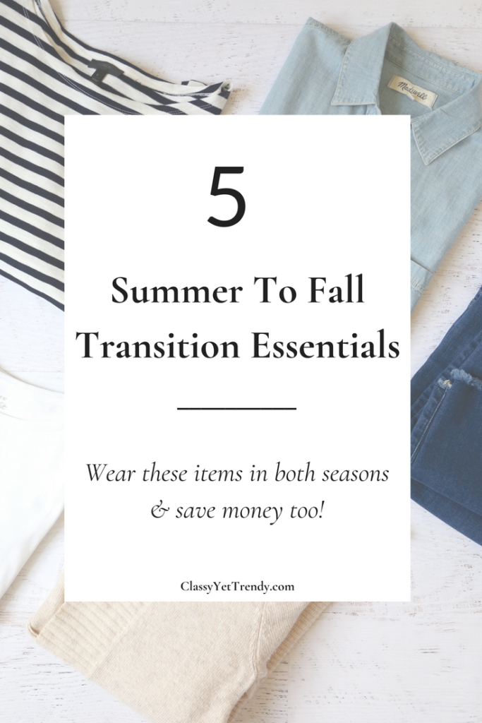 5 Summer To Fall Transition Essentials