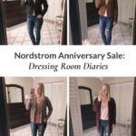 Nordstrom Anniversary Sale: Dressing Room Diaries