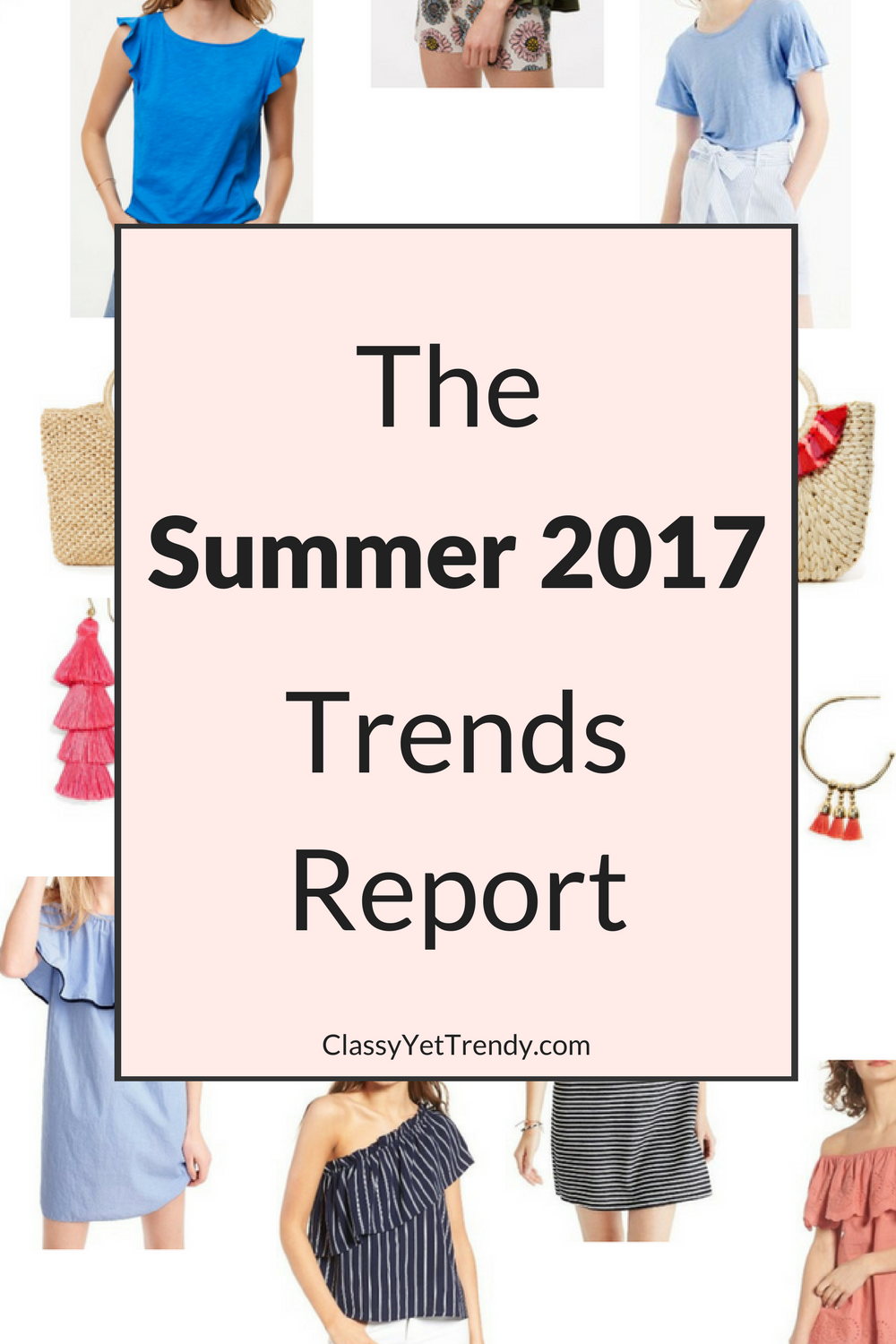 The Summer 2017 Trends Report