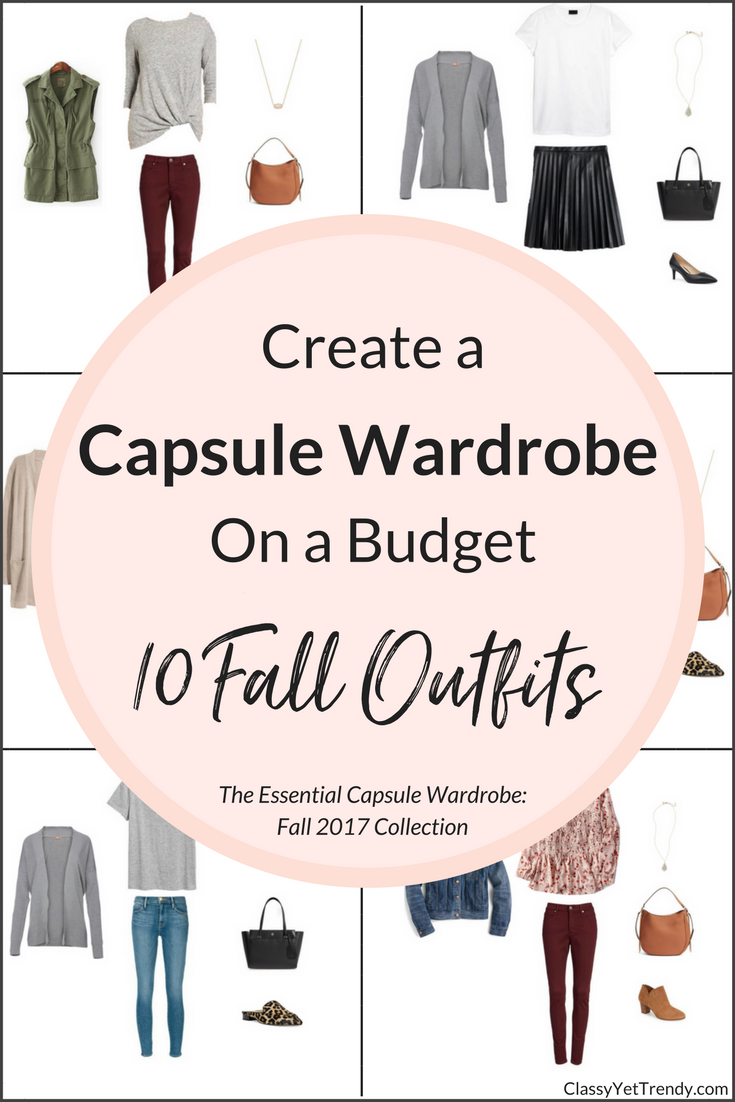 Create an Essential Capsule Wardrobe 10 Fall 2017 Outfits