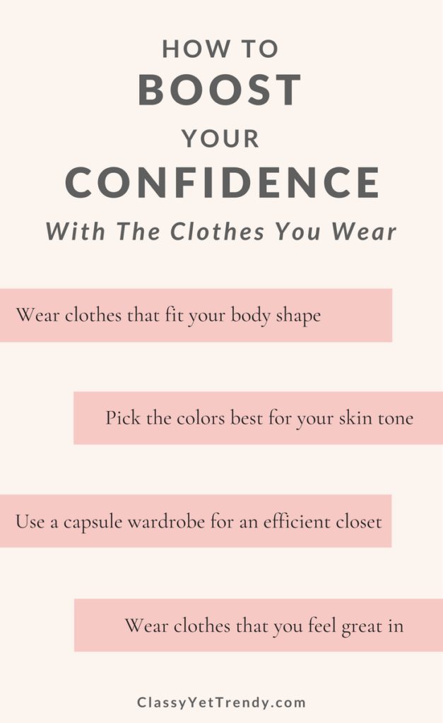How To Boost Your Confidence With The Clothes You Wear