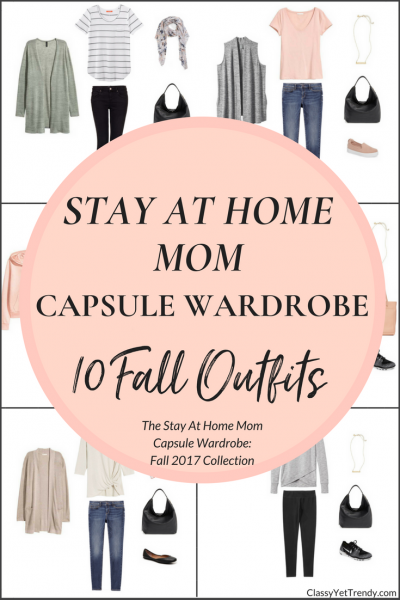 Stay At Home Mom Capsule Wardrobe - 10 Fall 2017 Outfits