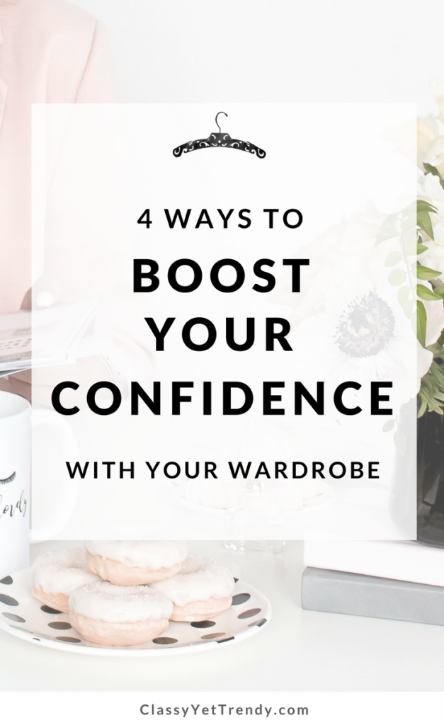 Boost Your Confidence With Your Wardrobe