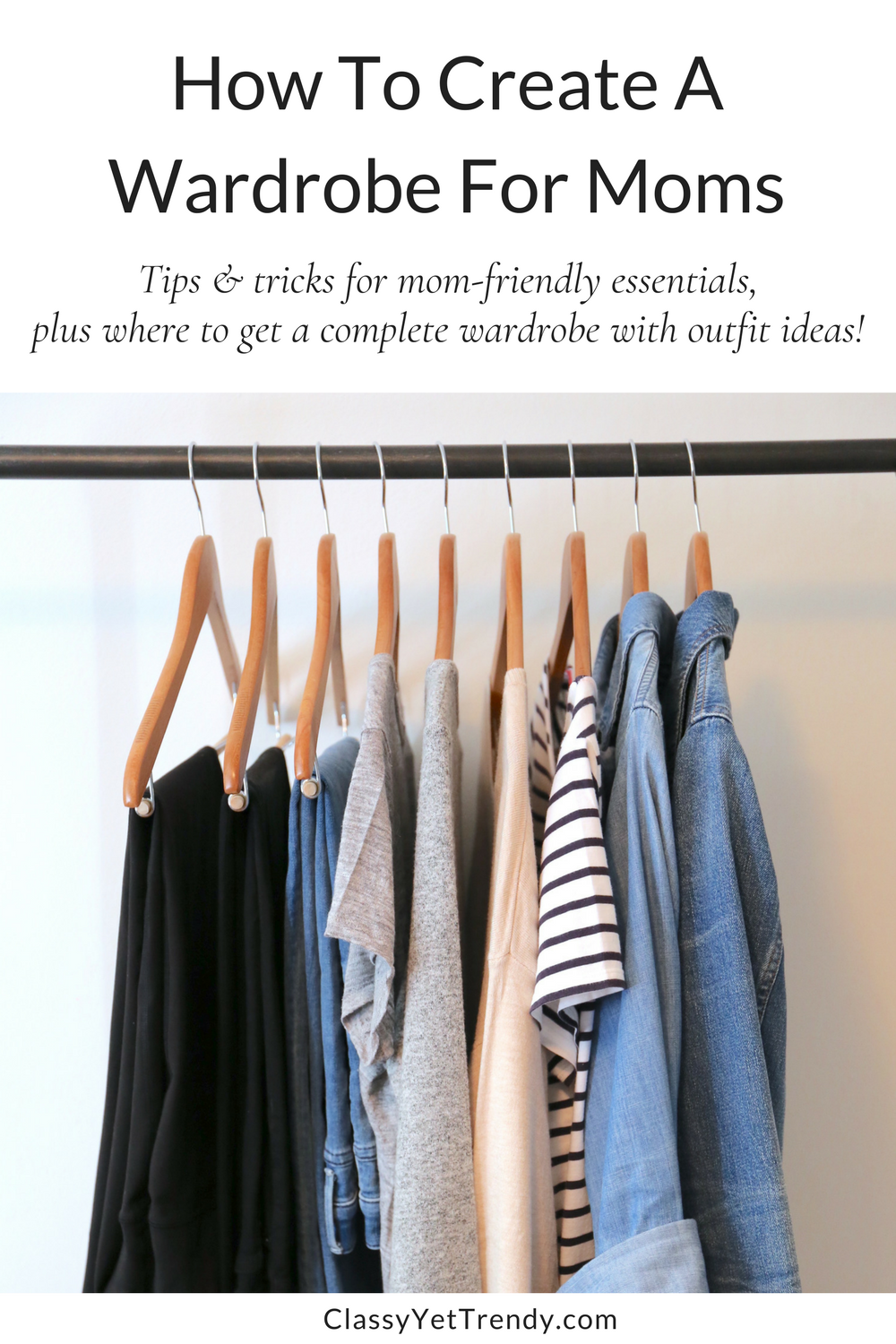 How To Create a Wardrobe For Moms